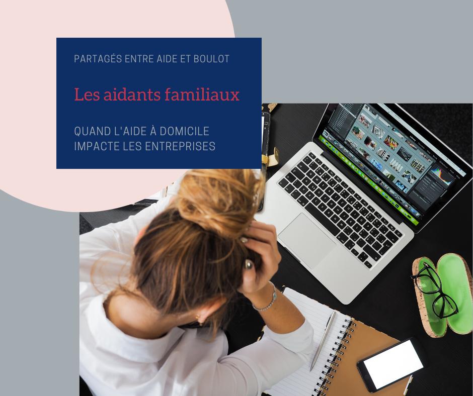 aidants familiaux, travail, entreprises